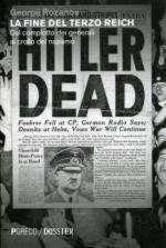 54220 - Pohl, F.J. - Fine del Terzo Reich. Dal complotto dei generali al crollo del Nazismo (La)