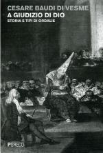 54221 - Baudi di Vesme, C. - A giudizio di Dio. Storia e tipi di ordalie