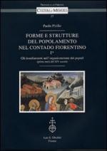 54255 - Pirillo, P. - Forme e strutture del popolamento nel contado fiorentino Vol 1. Gli insediamenti nell'organizzazione dei populi (prima meta' del XIV secolo)