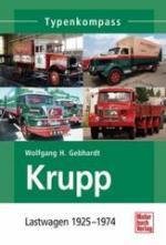 54258 - Gebhardt, W.H. - Krupp Lastwagen 1925-1974 - Typenkompass
