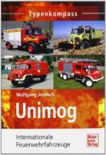 54261 - Jendsch, W. - Unimog Einsatzfahrzeuge - Internationale Feuerwehrfahrzeuge - Typenkompass
