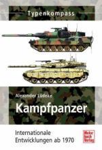 54289 - Luedeke, A. - Kampfpanzer. Internationale Entwicklungen ab 1970 - Typenkompass