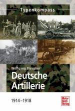 54290 - Fleischer, W. - Deutsche Artillerie 1914-1918 - Typenkompass