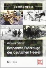54291 - Fleischer, W. - Bespannte Fahrzeuge des deutschen Heeres bis 1945 - Typenkompass