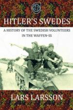 54296 - Larsson, L.T. - Hitler's Swedes. A History of the Swedish Volunteers in the Waffen SS