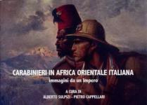 54314 - Sulpizi-Cappellari, A.-P. cur - Carabinieri in Africa Orientale. Immagini da un Impero