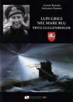 54316 - Bianchi-Pennisi, G.-S. - Lupi Grigi nel mare blu. Fritz Guggenberger