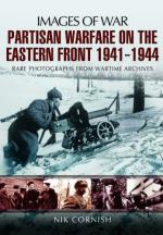 54366 - Cornish, N. - Images of War. Partisan Warfare in the Eastern Front 1941-1944