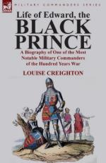 54382 - Creighton, L. - Life of Edward the Black Prince. A Biography of One of the Most Notable Military Commanders of the Hundred Years War