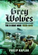 54388 - Kaplan, P. - Grey Wolves. The U-Boat War 1939-1945