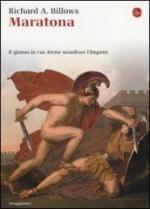 54410 - Billows, R.A. - Maratona. Il giorno in cui Atene sconfisse l'Impero