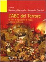 54416 - Giacomello-Pascolini, G.-A. - ABC del terrore. Le armi di distruzione di massa nel terzo millennio (L')