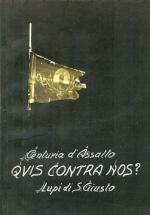 54426 - Lupi di San Giusto,  - Centuria d'Assalto. Quis contra Nos?