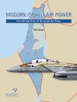 54442 - Newdick-Zidon, T.-O. - Modern Israeli Air Power. Aircrafts and Units of Israeli Air Force