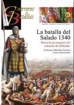 54445 - Martinez Canales, F. - Guerreros y Batallas 087: La batalla del Salado 1340. Hacia a la reconquista del estrecho de Gibraltar