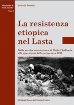 54449 - Zorzetto, G. - Resistenza etiopica nel Lasta. Dalla rivolta anti-italiana di Hailu Chebbede alle operazioni della primavera 1939-