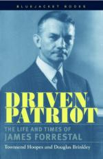 54453 - Hoopes-Brinkley, T.-D. - Driven Patriot. The Life and Times of James Forrestal