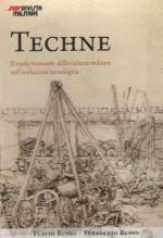 54466 - Russo-Russo, F.-F. - Techne. Eta' Rinascimentale. Il ruolo trainante della cultura militare nell'evoluzione tecnologica - Cofanetto