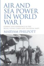 54472 - Philpott, M. - Air and Sea Power in World War I. Combat and Experience in the Royal Flying Corps and the Royal Navy