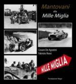 54485 - De Agostini-Rossi, C.-F. - Mantovani alla Mille Miglia