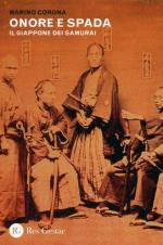 54495 - Corona, M. - Onore e spada. Il Giappone dei Samurai