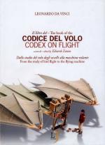 54529 - Da Vinci, L. - Libro del Codice del Volo. Dallo studio del volo degli uccelli alla macchina volante (Il)