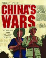 54597 - Jowett, P. - China's Wars. Rousing the Dragon 1894-1949