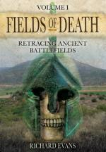 54613 - Evans, R. - Fields of Death Vol 1. Retracing Ancient Battlefields