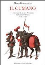 54643 - Bergamaschi, M. - Cumano. Cronaca della guerra decennale tra Como e Milano 1118-1127 (Il)