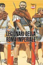 54644 - Cowan, R. - Legionari di Roma nell'Eta' imperiale