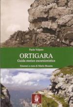 54659 - Volpato-Busana, P.-M. - Ortigara. Guida storico escursionistica