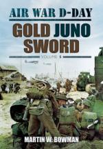 54660 - Bowman, M.W. - Air War D-Day. Gold Juno Sword