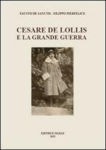 54675 - De Sanctis-Pierfelice, F.-F. - Cesare De Lollis e la Grande Guerra