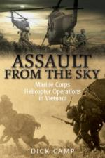 54707 - Camp, D. - Assault from the Sky. US Marine Corps Helicopter Operations in Vietnam