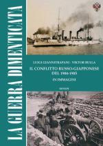 54716 - Giannitrapani-Bulla, L.-V. - Guerra dimenticata. Il conflitto Russo-Giapponese 1904-1905 in immagini (La). Libro+DVD