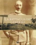 54731 - Gaspari, P. - Battaglia dei Generali. Da Codroipo a Flambro il 30 ottobre 1917 (La)