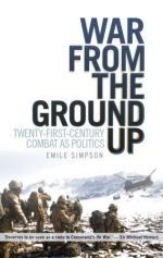 54759 - Simpson, E. - War From The Ground Up. Twenty-First Century Combat as Politics
