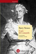 54773 - Strauss, B. - Arte del comando. Alessandro, Annibale, Cesare (L')