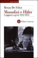54779 - De Felice, R. - Mussolini e Hitler. I rapporti segreti 1922-1933