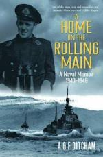 54824 - Ditcham, T. - Home on the Rolling Man. A Naval Memoir 1940-1946 (A)