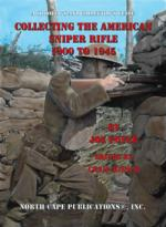 54837 - Poyer, J. - Collecting the American Sniper Rifle 1900 to 1945