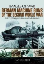 54842 - Seidler, H. - Images of War. German Machine Guns of the Second World War