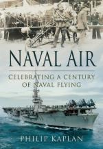 54843 - Kaplan, P. - Naval Air. Celebrating a Century of Naval Flying