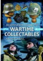 54851 - Ward, A. - Beginners Guide to Wartime Collectables (A)