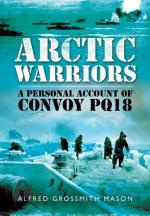 54855 - Grossmith, M. - Arctic Warriors. A Personal Account of Convoy PQ18