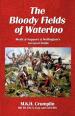 54870 - Crumplin, M. - Bloody Fields of Waterloo. Medical Support at Wellington's Greatest Battle