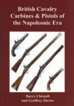 54874 - Chisnall-Davies, B.-G. - British Cavalry Carbines and Pistols of the Napoleonic Era