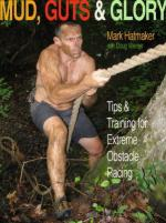 54881 - Hatmaker-Werner, M.-D. - Mud, Guts and Glory. Tips and Training for Extreme Obstacle Racing