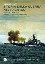 54893 - Pratt, F. - Storia della guerra del Pacifico. Lo scontro navale tra Stati Uniti e Giappone (La)