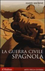 54901 - Browne, H. - Guerra civile spagnola 1936-1939 (La)